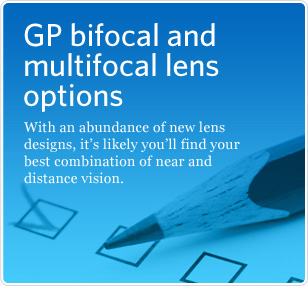 Bifocal and multifocal GP options.